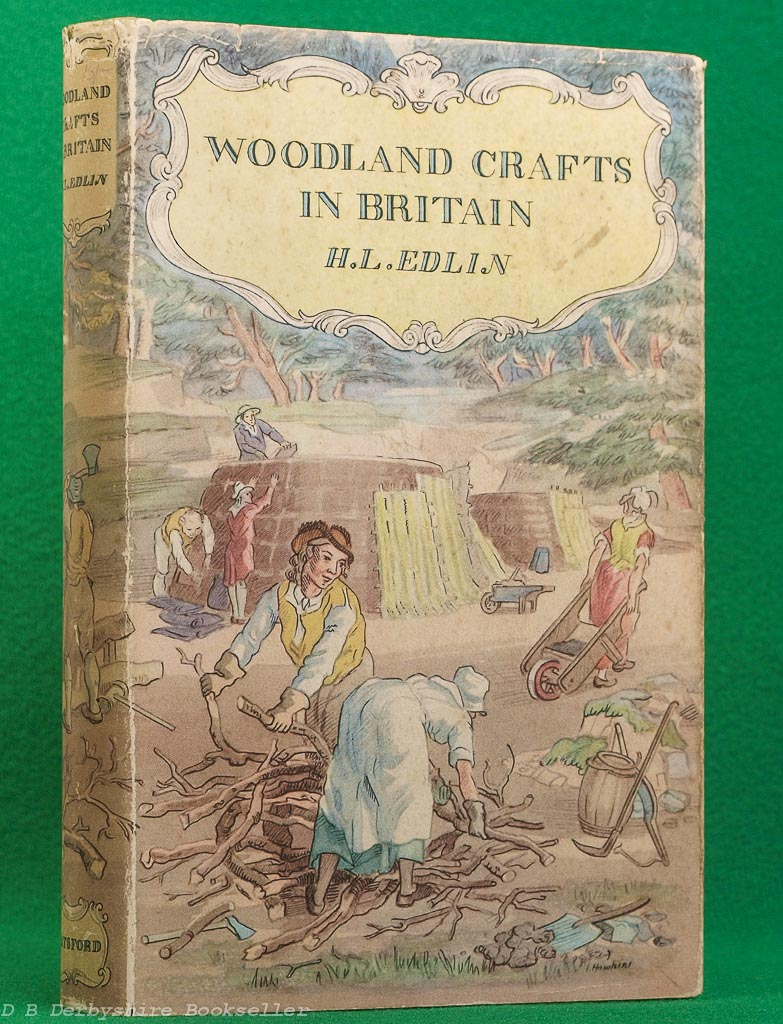Woodland Crafts in Britain | Herbert Edlin | Batsford, 1949