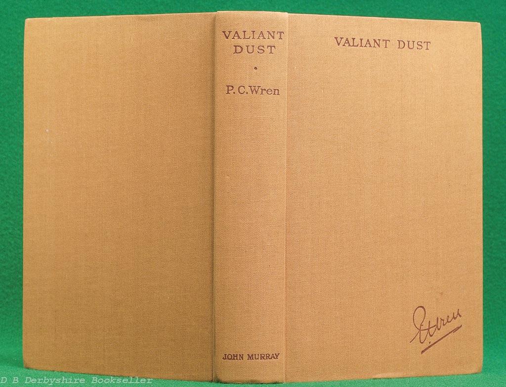 Valiant Dust | P. C. Wren | John Murray, reprint 1941 | in dustwrapper