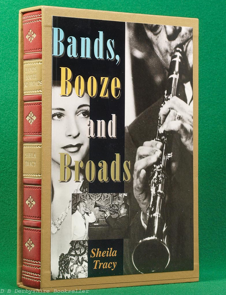Bands, Booze and Broads | Sheila Tracy |Mainstream Publishing, reprint 1997 | half-leather binding in slipcase