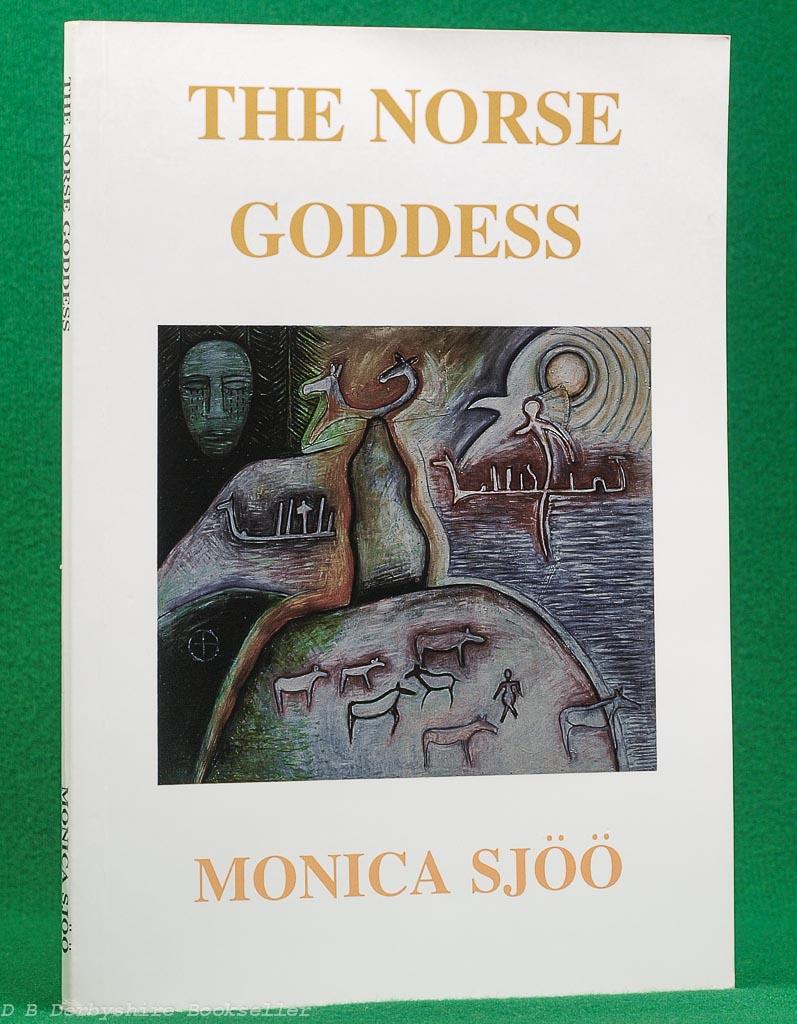 The Norse Goddess by Monica Sjöö (Dor Dama Press, 1st edition 2000)