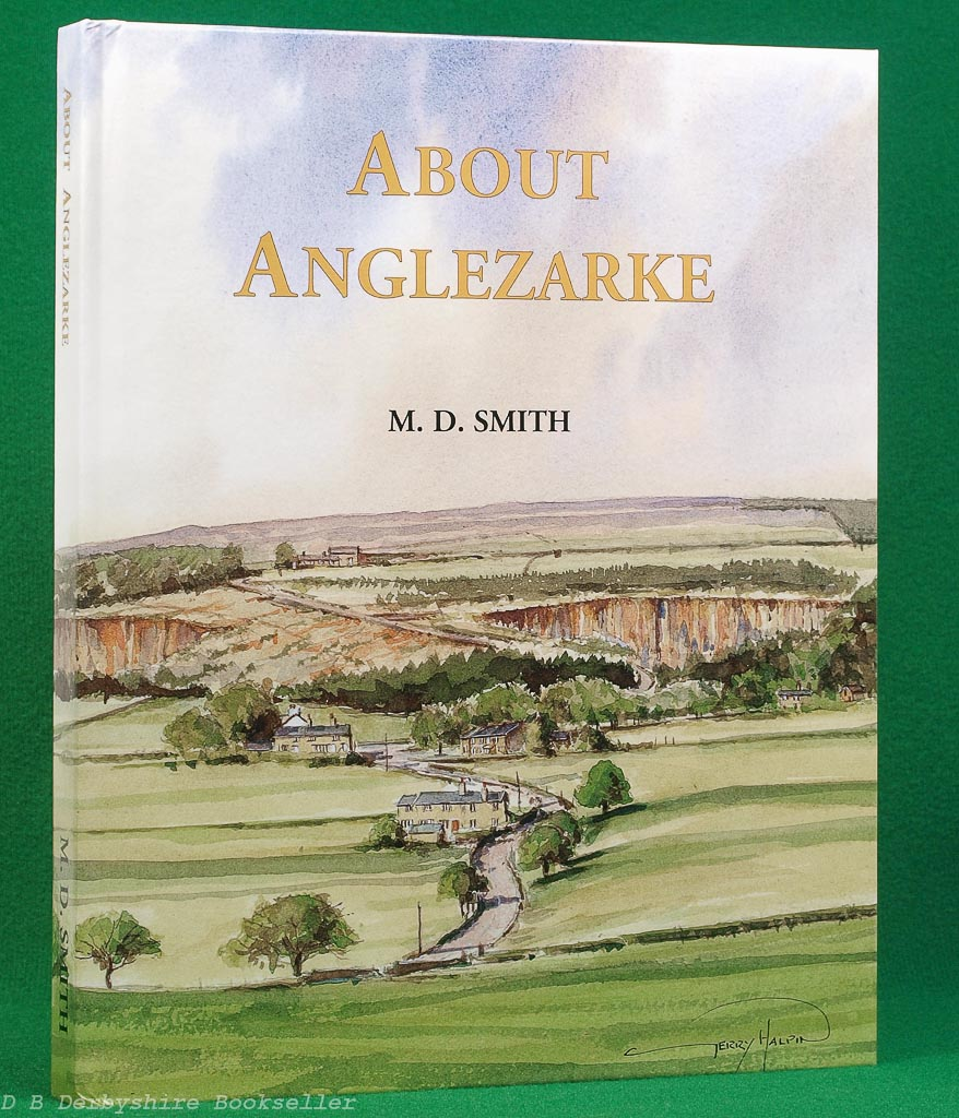 About Anglezarke by M. D. Smith (Wyre Publishing, 1st edition 2002)