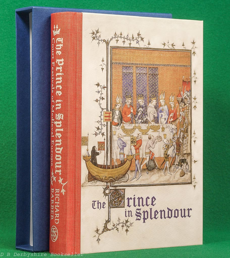 The Prince in Splendour (The Folio Society, 2017)