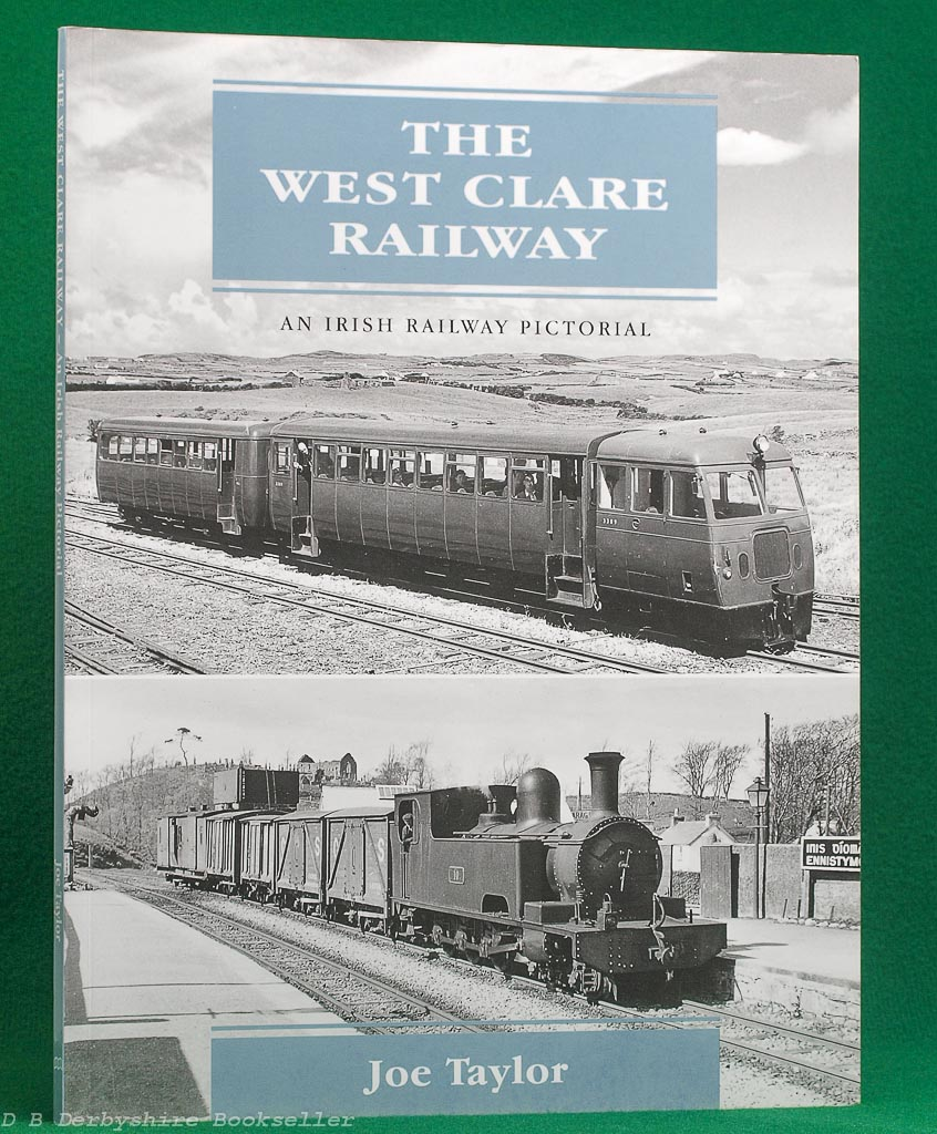 The West Clare Railway by Joe Taylor (Midland Publishing, 1st edition 2002)