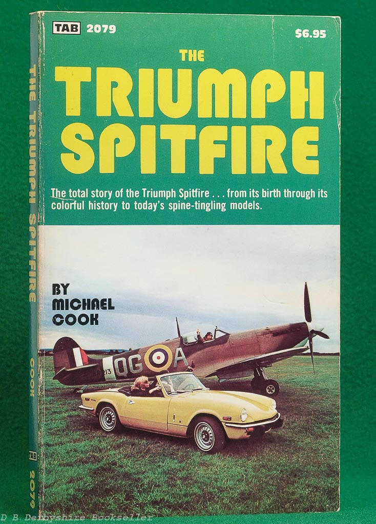 The Triumph Spitfire by Michael Cook (TAB BOOKS Inc, 1st edition 1981)