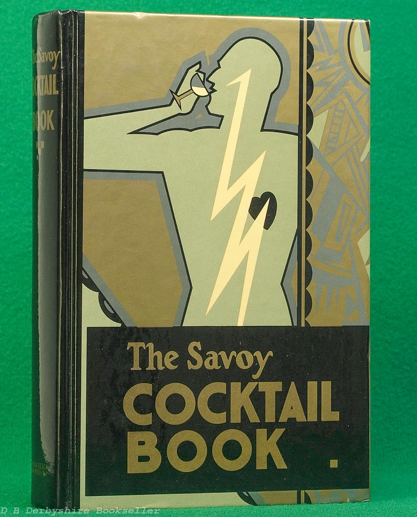 The Savoy Cocktail Book compiled by Harry Craddock | Chancellor Press, facsimile 1983 | decorations by Gilbert Rumbold