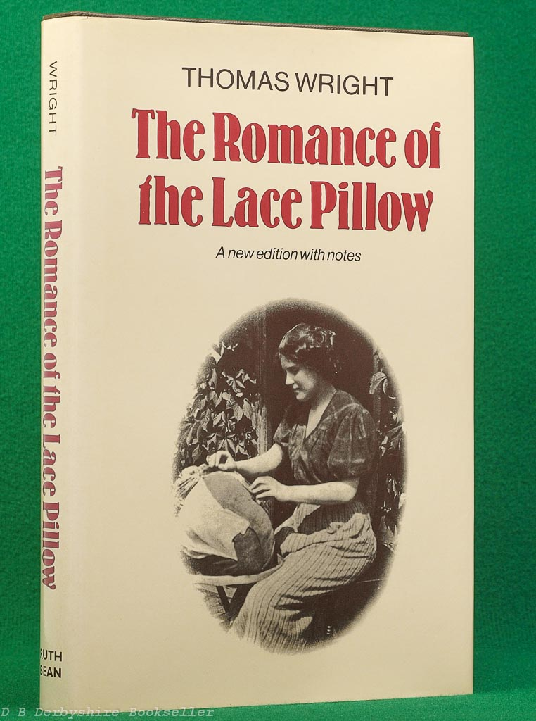 The Romance of the Lace Pillow   Thomas Wright   Ruth Bean, 1982