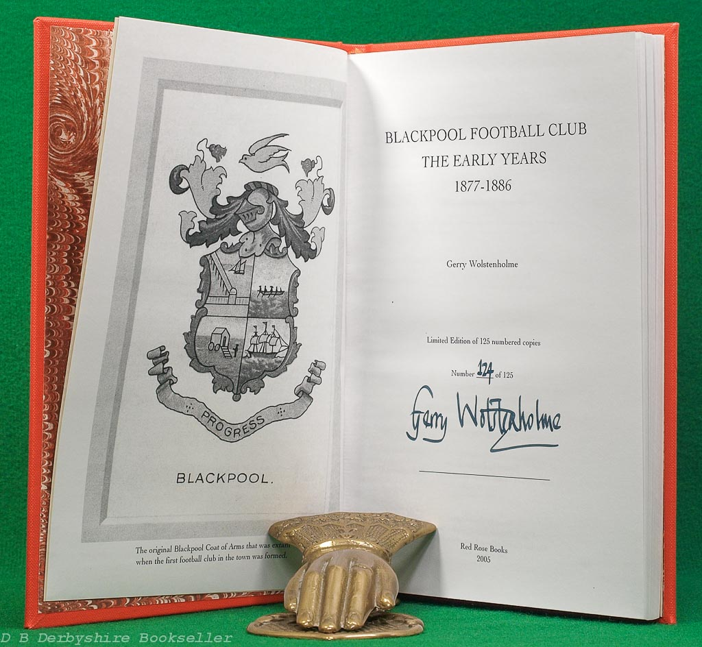 Blackpool Football Club - The Early Years 1877-1886 by Gerry Wolstenholme
