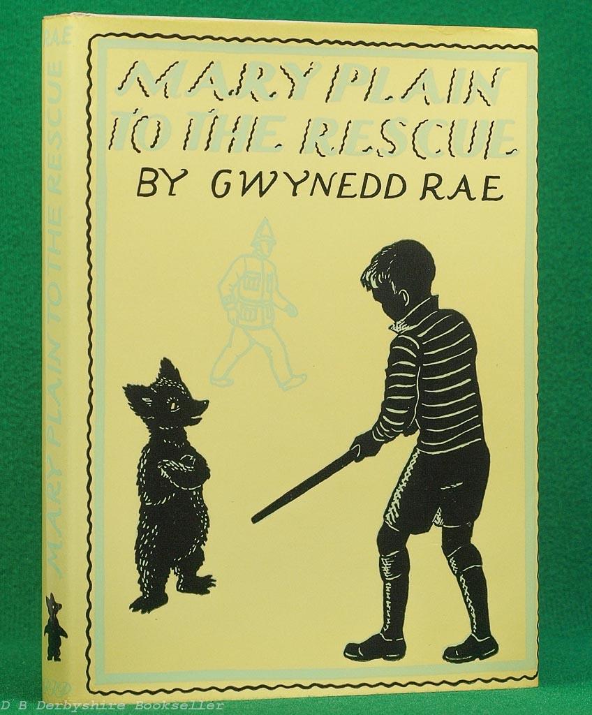 Mary Plain to the Rescue   Gwynedd Rae