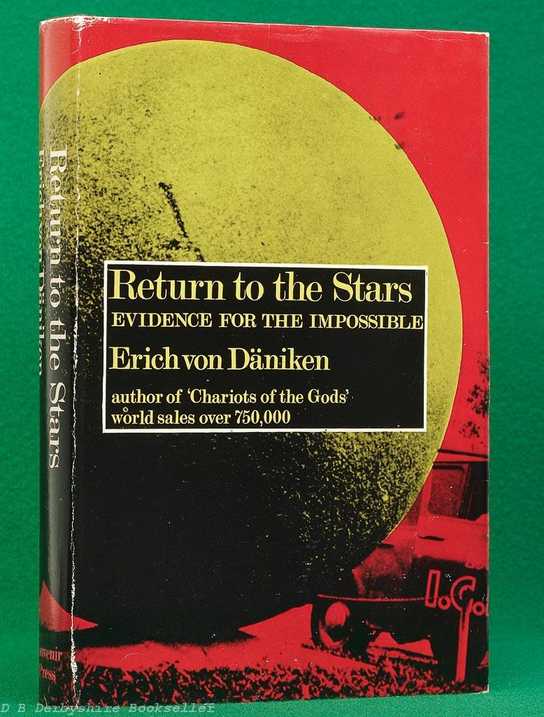 Return to the Stars by Erich von Daniken (Souvenir Press, 1970) | author of Chariots of the Gods