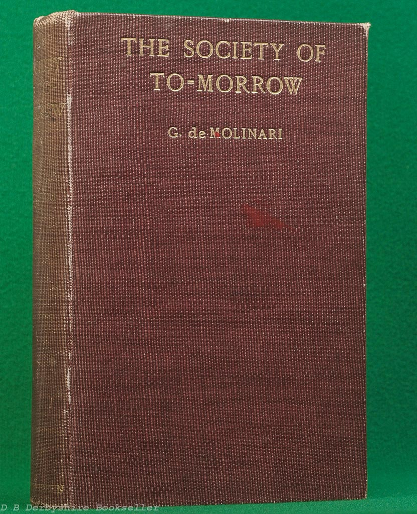 The Society of To-morrow by Gustave de Molinari (T. Unwin Fisher, 1904)