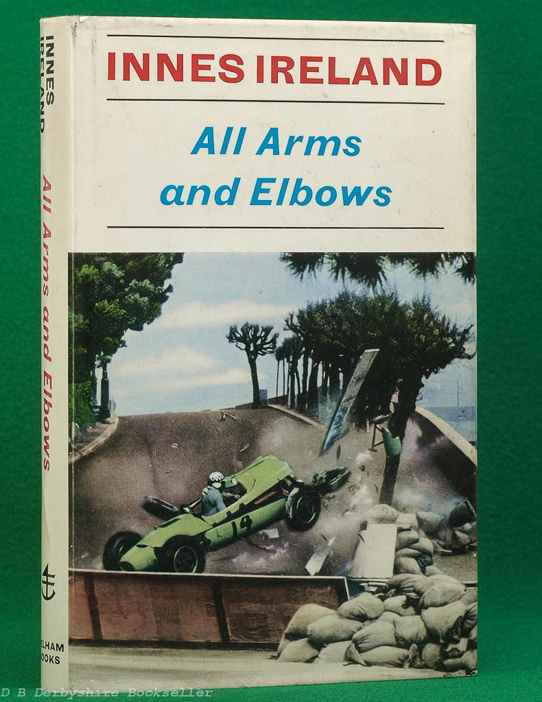 All Arms and Elbows by Innes Ireland (Pelham Books, 1967)