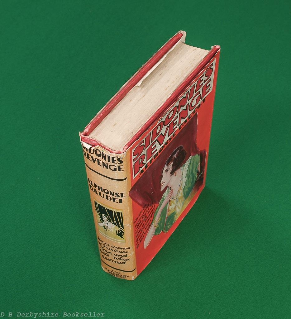 Sidonie's Revenge | Alphonse Daudet | Literary Press, [No Date] circa 1930 | with dustwrapper