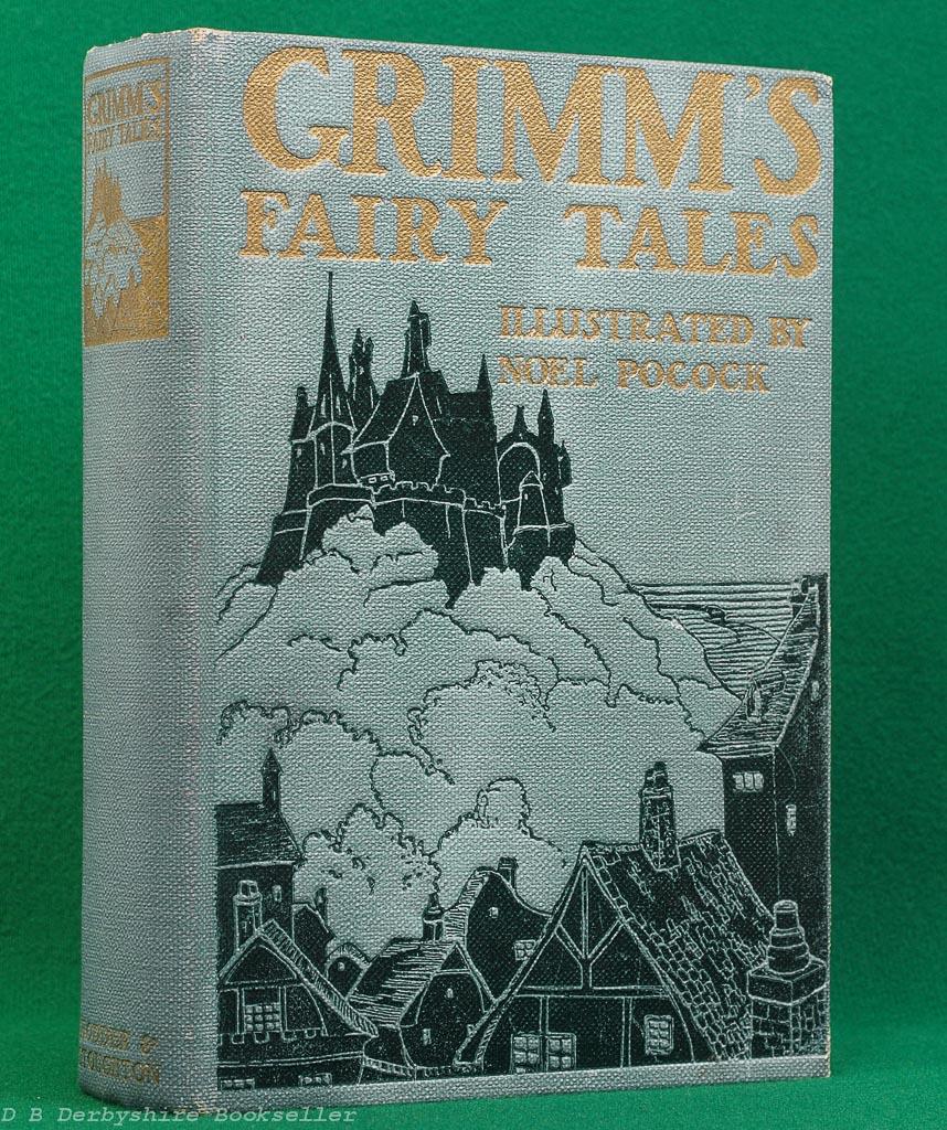 Grimm's Fairy Tales (Hodder and Stoughton, circa 1914) | Noel Pocock