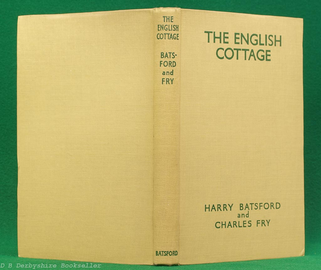 The English Cottage | Harry Batsford and Charles Fry | B. T. Batsford, 2nd edition 1944 | dustwrapper by Brian Cook