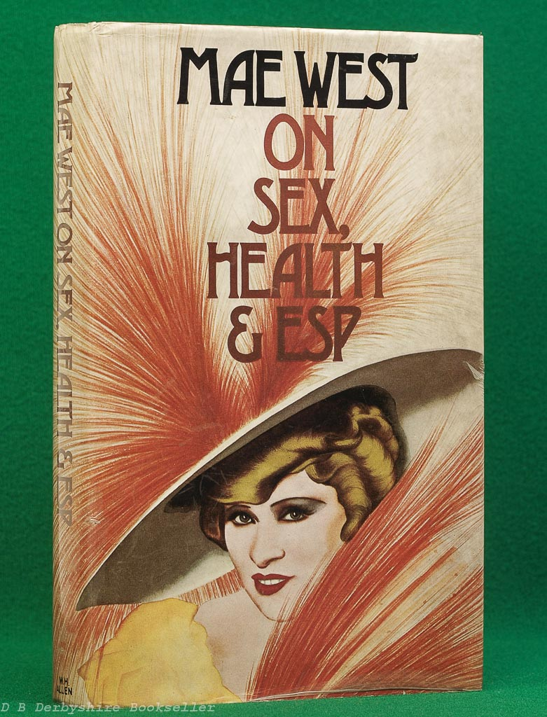 Mae West on Sex, Health, and ESP (W. H. Allen, 1975)