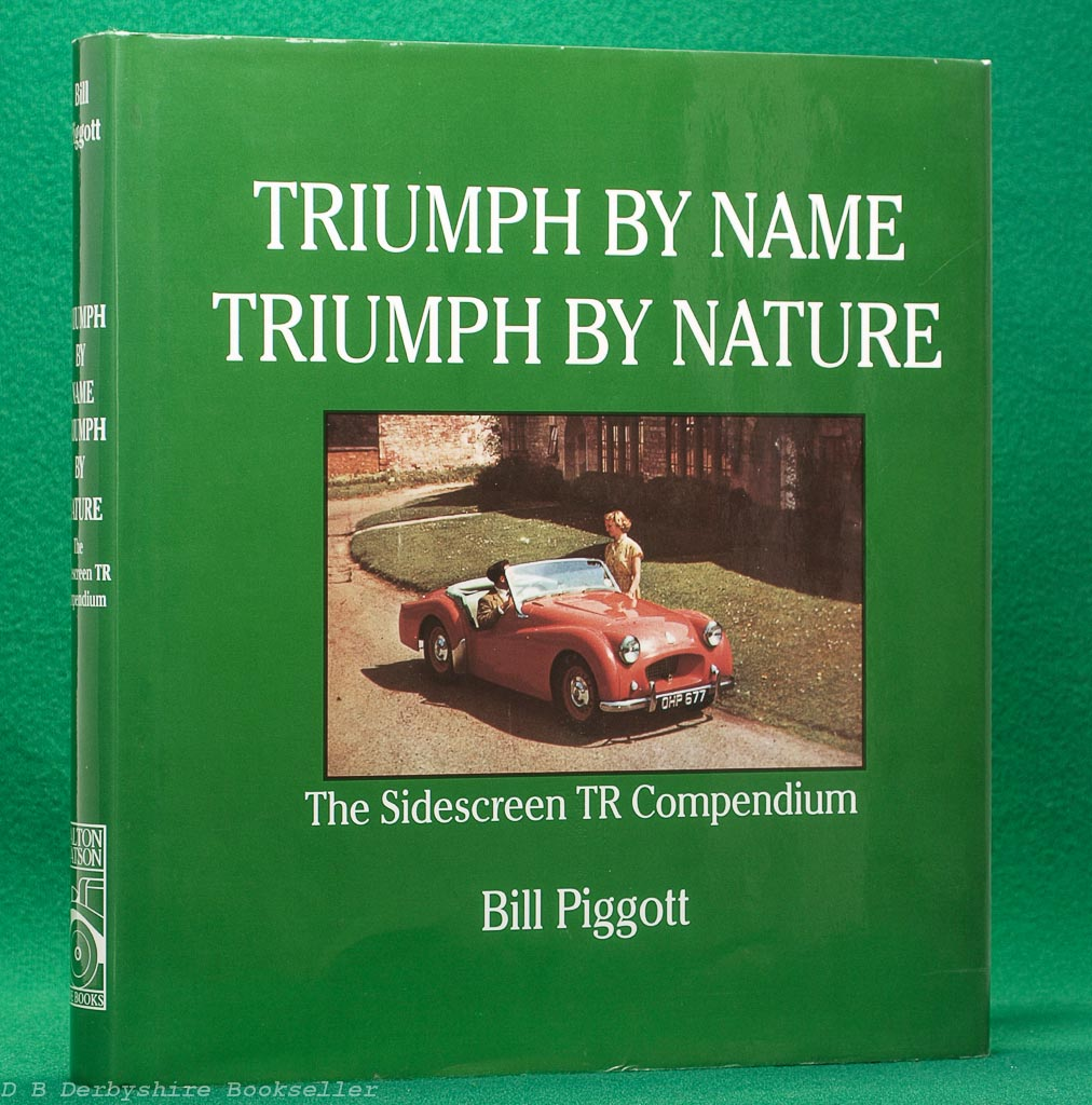 Triumph by Name, Triumph by Nature | Bill Piggott | Dalton Watson, 1st edition 1995