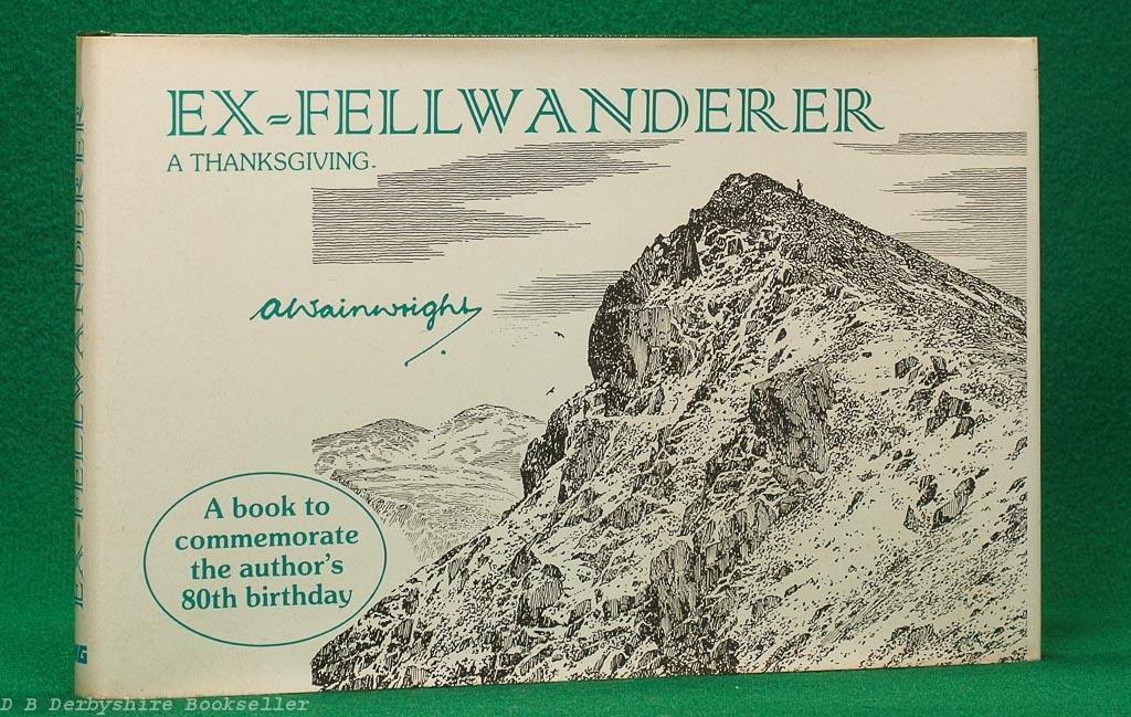 Ex-Fellwanderer | A. Wainwright | Westmorland Gazette, 1st 1987 | A Thanksgiving
