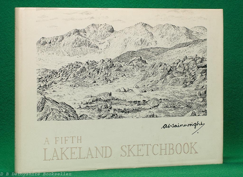 A Fifth Lakeland Sketchbook | Alfred Wainwright | Westmorland Gazette, First Edition [1973]