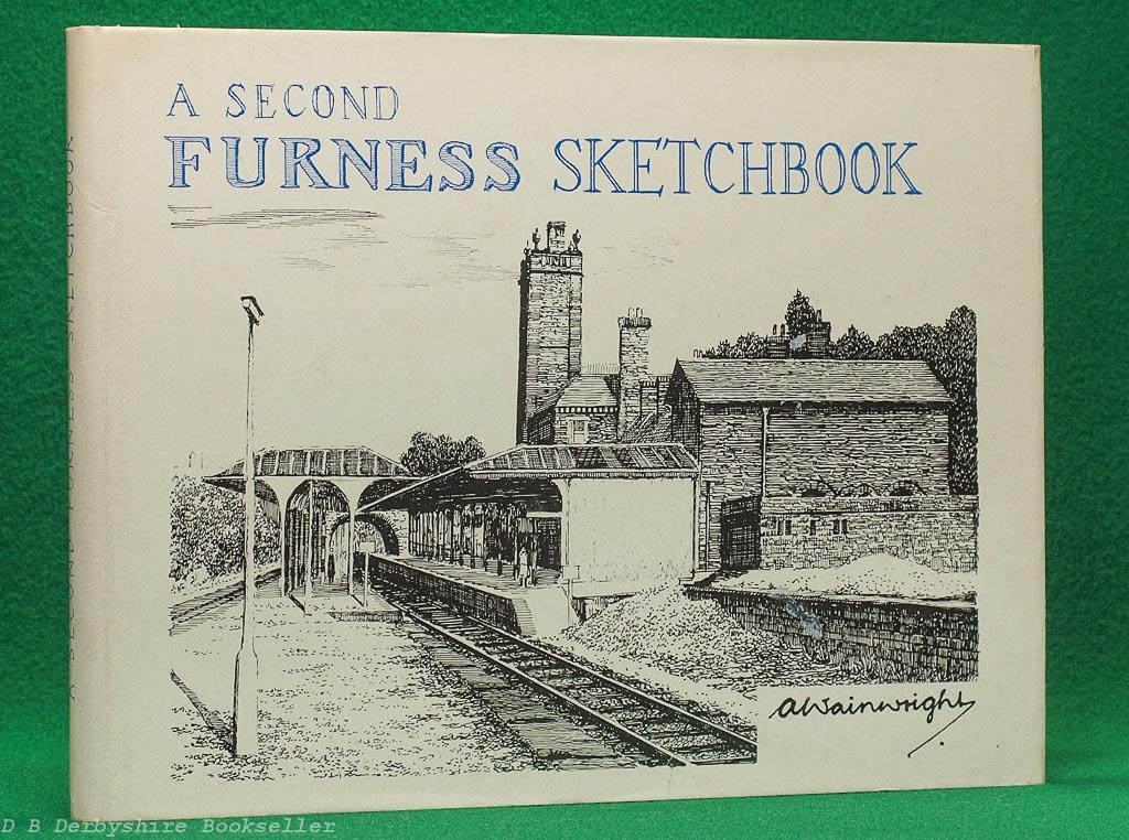 A Second Furness Sketchbook   A. Wainwright   Westmorland Gazette, [reprint] circa 1980s/90s