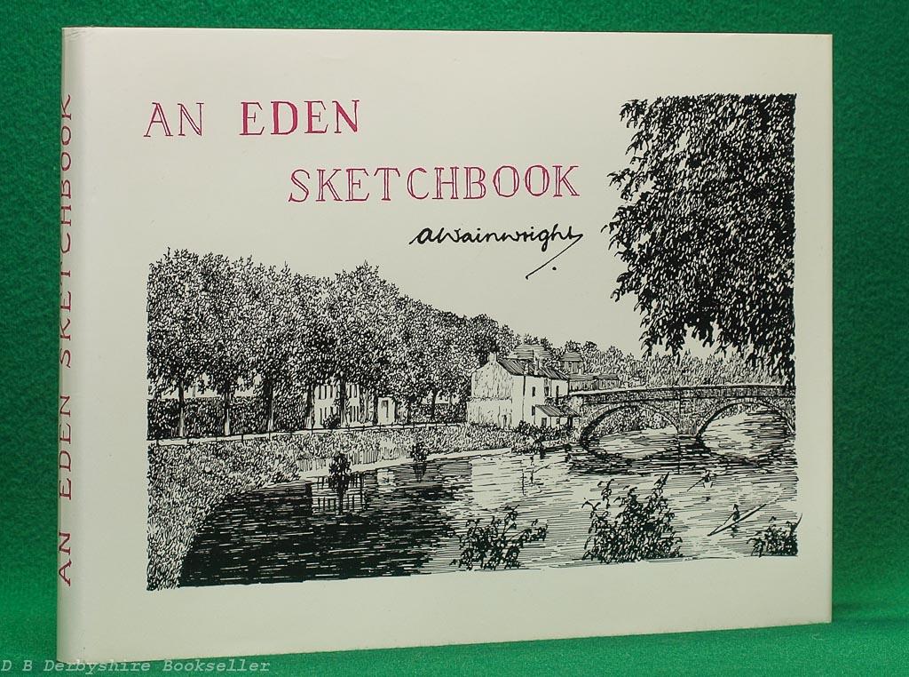 An Eden Sketchbook | A. Wainwright | Westmorland Gazette, [reprint] circa 1980s/90s