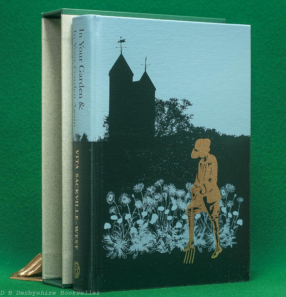 In Your Garden & In Your Garden Again (Folio Society, 2010) Vita Sackville-West