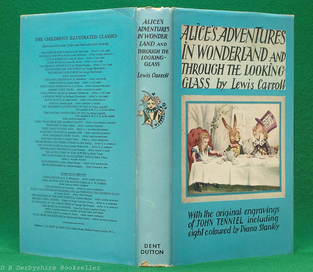 Alice's Adventures in Wonderland and Through the Looking Glass | Lewis Carroll | J. M. Dent, reprint 1957 | illustrated by John Tenniel and Diana Stanley