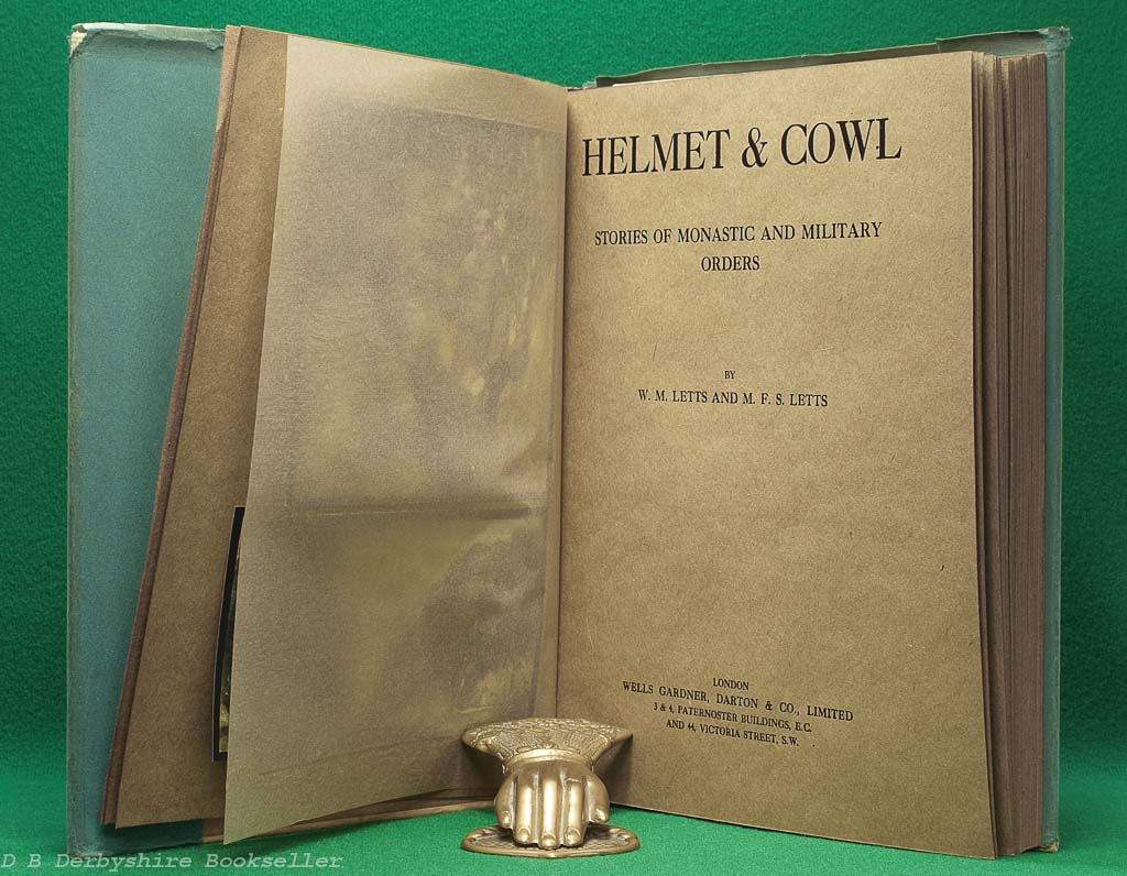 Helmet & Cowl by W. M. Letts and M. F. S. Letts | Wells Gardner, Darton & Co. Limited, 1st edition 1913 | pictures by Stephen Reid | with dustwrapper