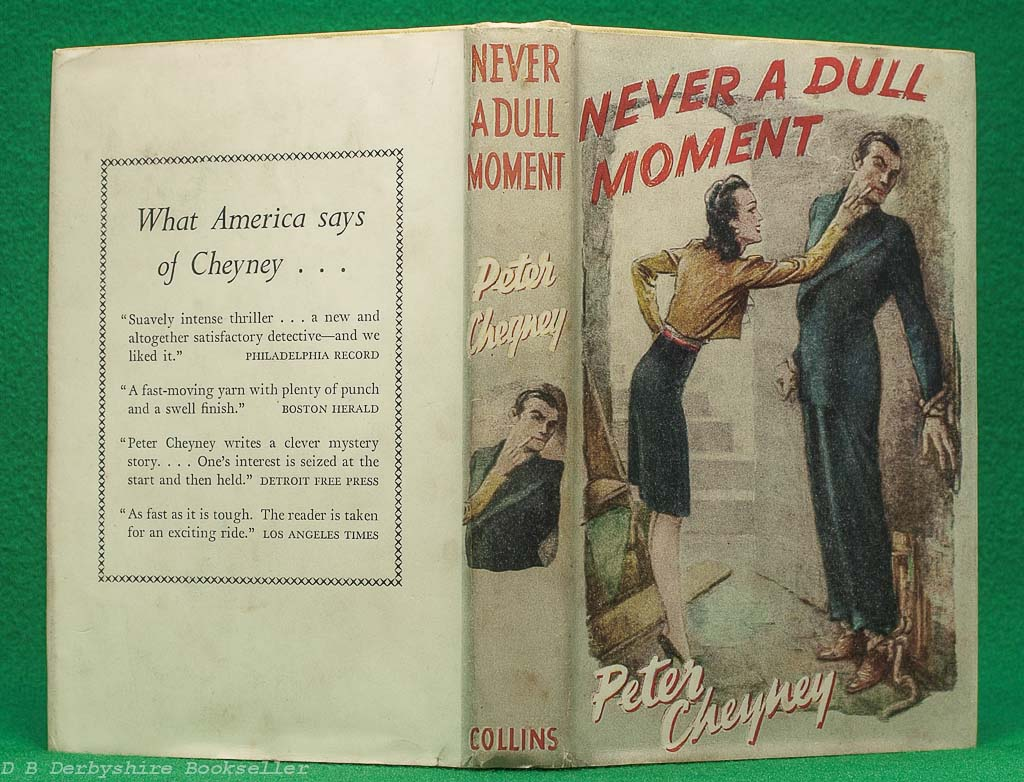 Never a Dull Moment | Peter Cheyney Collins, 2nd impression 1943 | Lemmy Caution