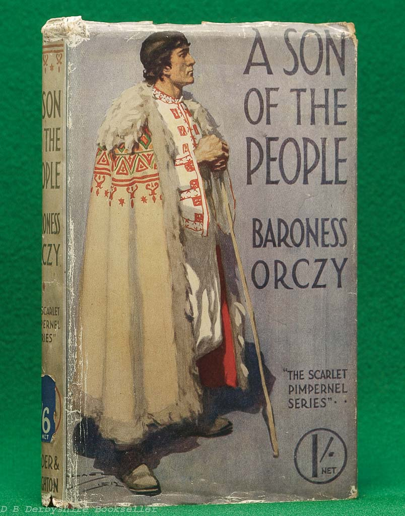 A Son of the People by Baroness Orczy (Hodder and Stoughton, circa 1916) | with dustwrapper