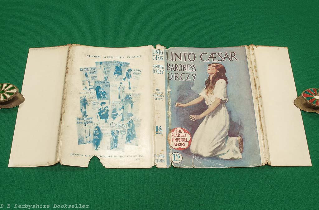 Unto Caesar | Baroness Orczy | Hodder and Stoughton, circa 1916 | Scarlet Pimpernel | with dustwrapper