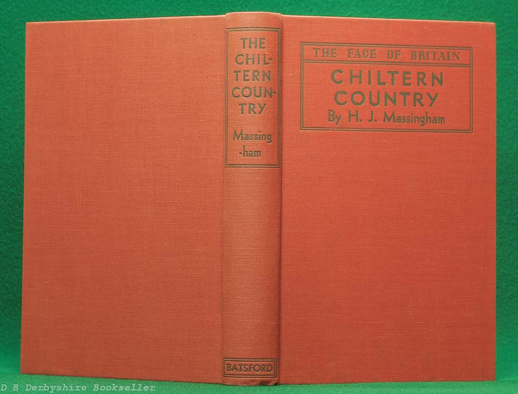 Chiltern Country | H. J. Massingham Batsford, 1st edition 1940 | The Face of Britain | dustwrapper by Brian Cook