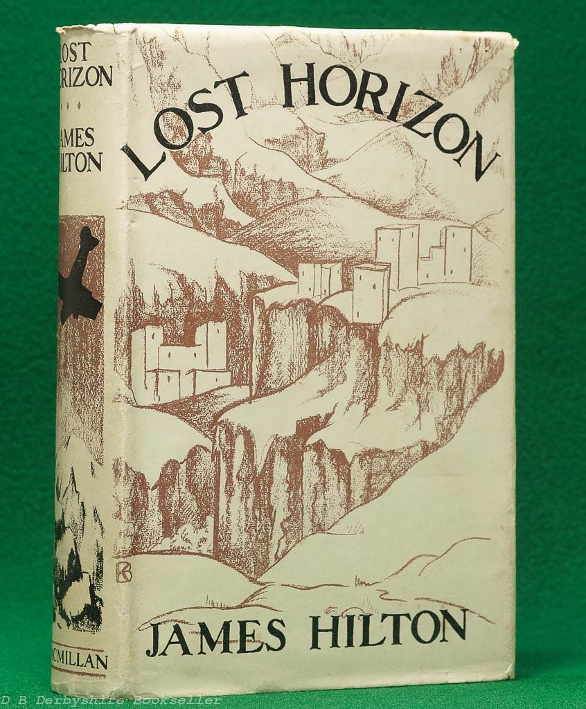 Lost Horizon by James Hilton (Macmillan, 1935) | with dustwrapper | Hawthornden Prize 1934 wrap-round band