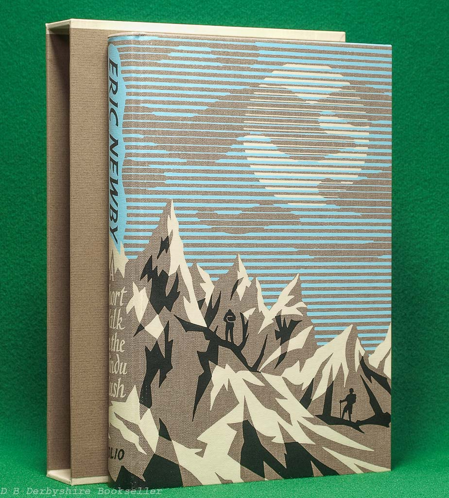 A Short Walk in the Hindu Kush by Eric Newby (The Folio Society, 2011)   introduction by Richard E. Grant