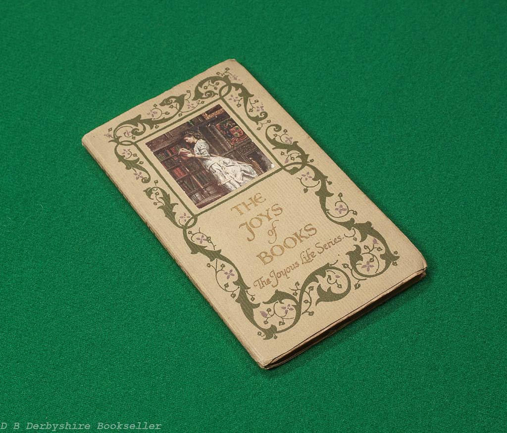 The Joys of Books (T. N. Foulis, [1911])