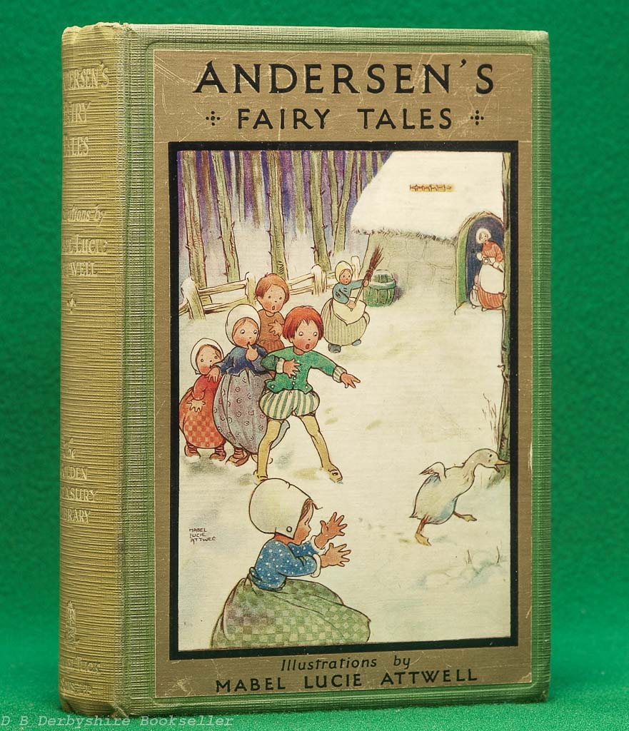 Andersen's Fairy Tales (Raphael Tuck, circa 1930) | illustrated by Lucie Mabel Attwell