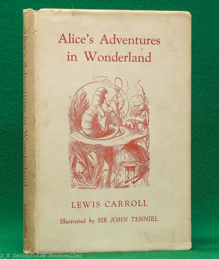 Alice's Adventures in Wonderland by Lewis Carroll (Macmillan, 1952) | illustrated by John Tenniel