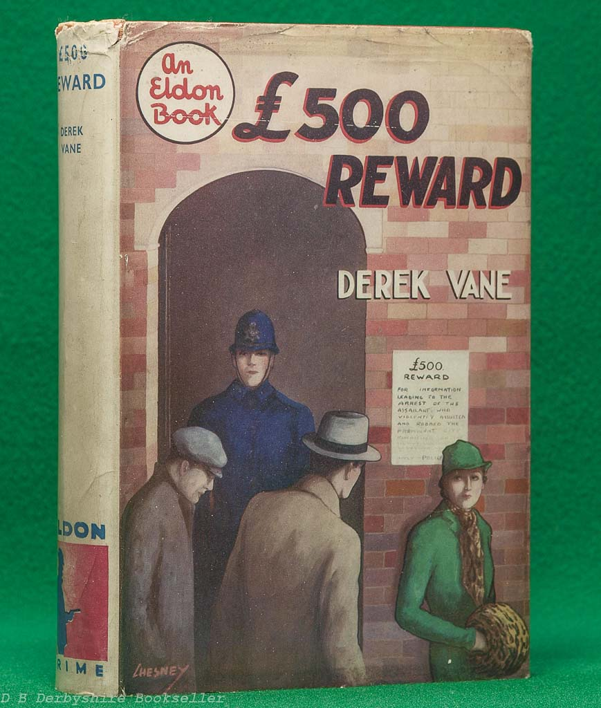 [£500 Reward by Derek Vane (Eldon Press, 1935) | dustwrapper by Chesney