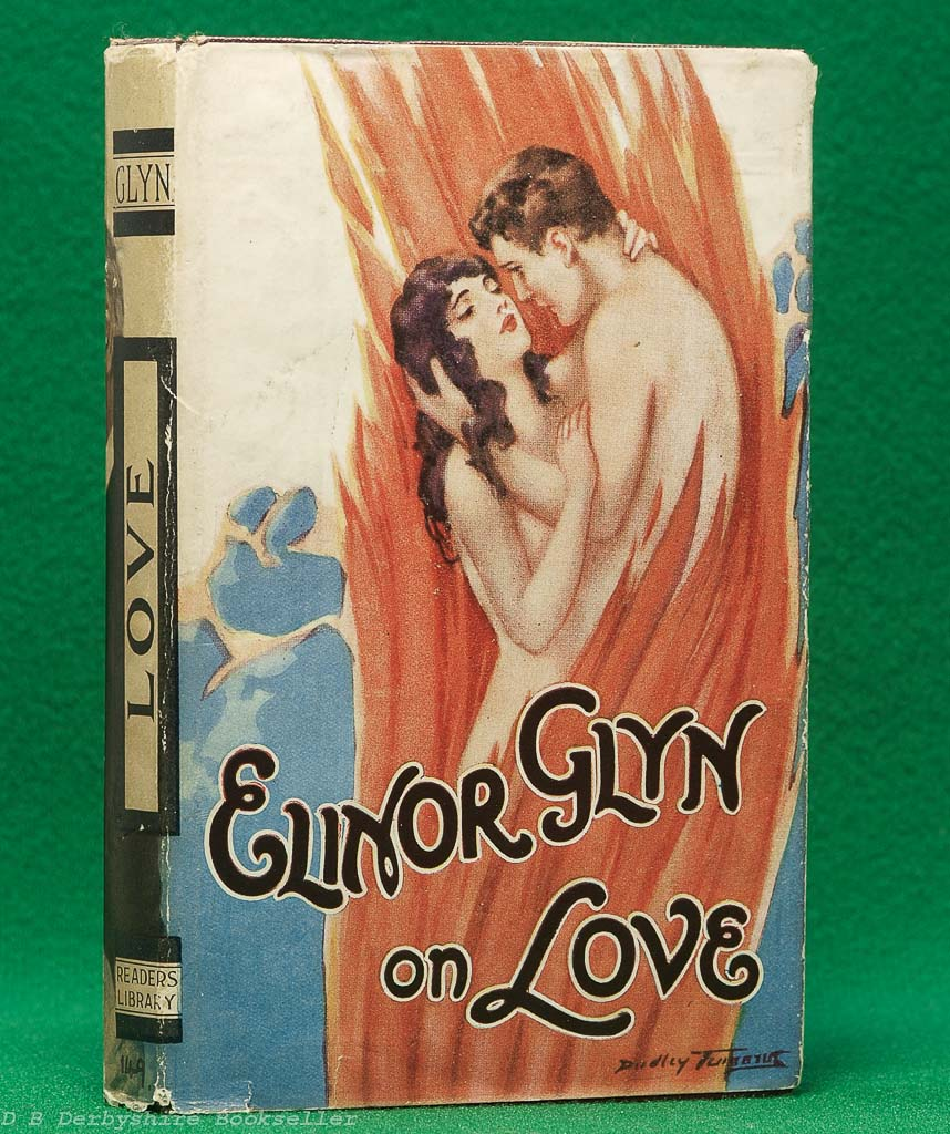 Elinor Glyn on Love (The Readers Library, [1928])