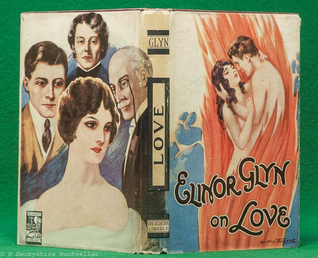 Love - What I Think of It | Elinor Glyn | The Readers Library, [1928] | with dustwrapper