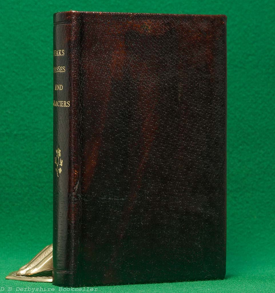 Peaks, Passes, and Glaciers | edited by E. H. Blakeney | J. M. Dent, 1926 | Everyman's Library | Leather Binding