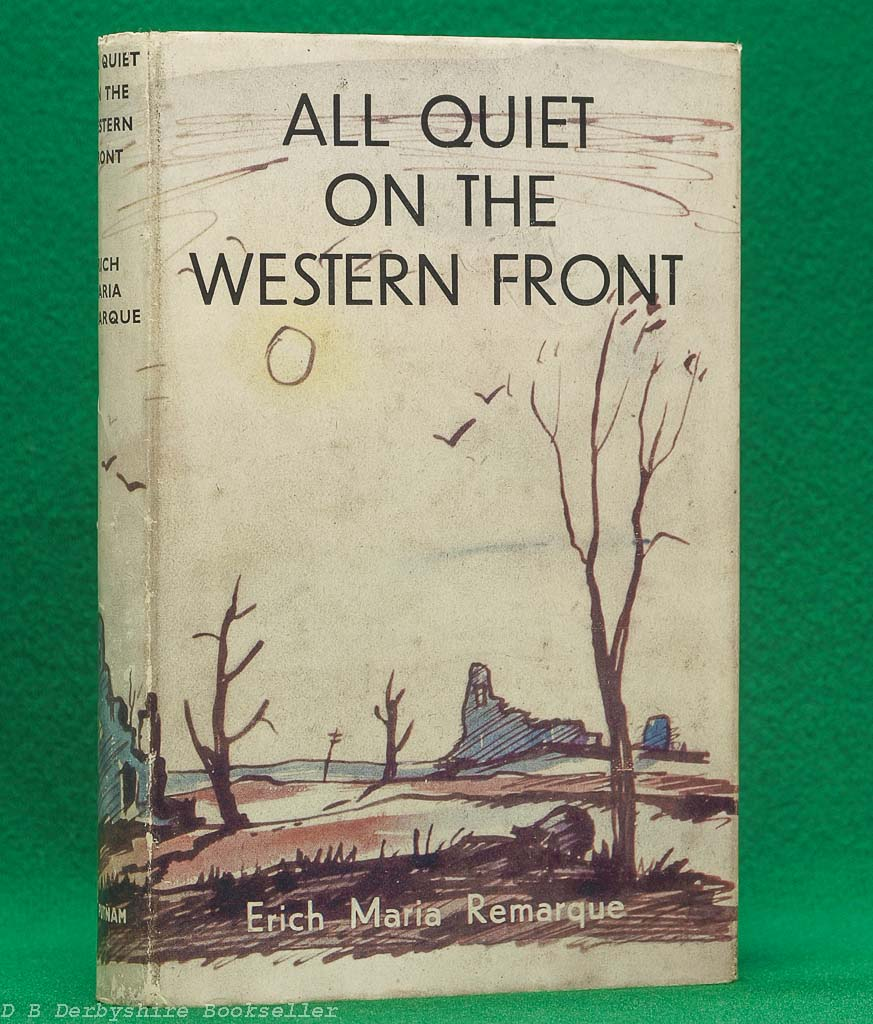 All Quiet on the Western Front by E. M. Remarque (London: Putnam, reprint circa 1948) | dustwrapper