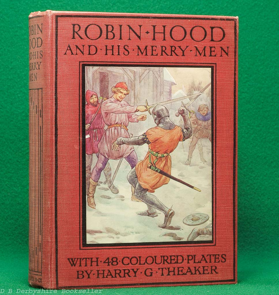 Robin Hood and his Merry Men by E. Charles Vivian (Ward, Lock & Co. circa 1928) | Harry G. Theaker