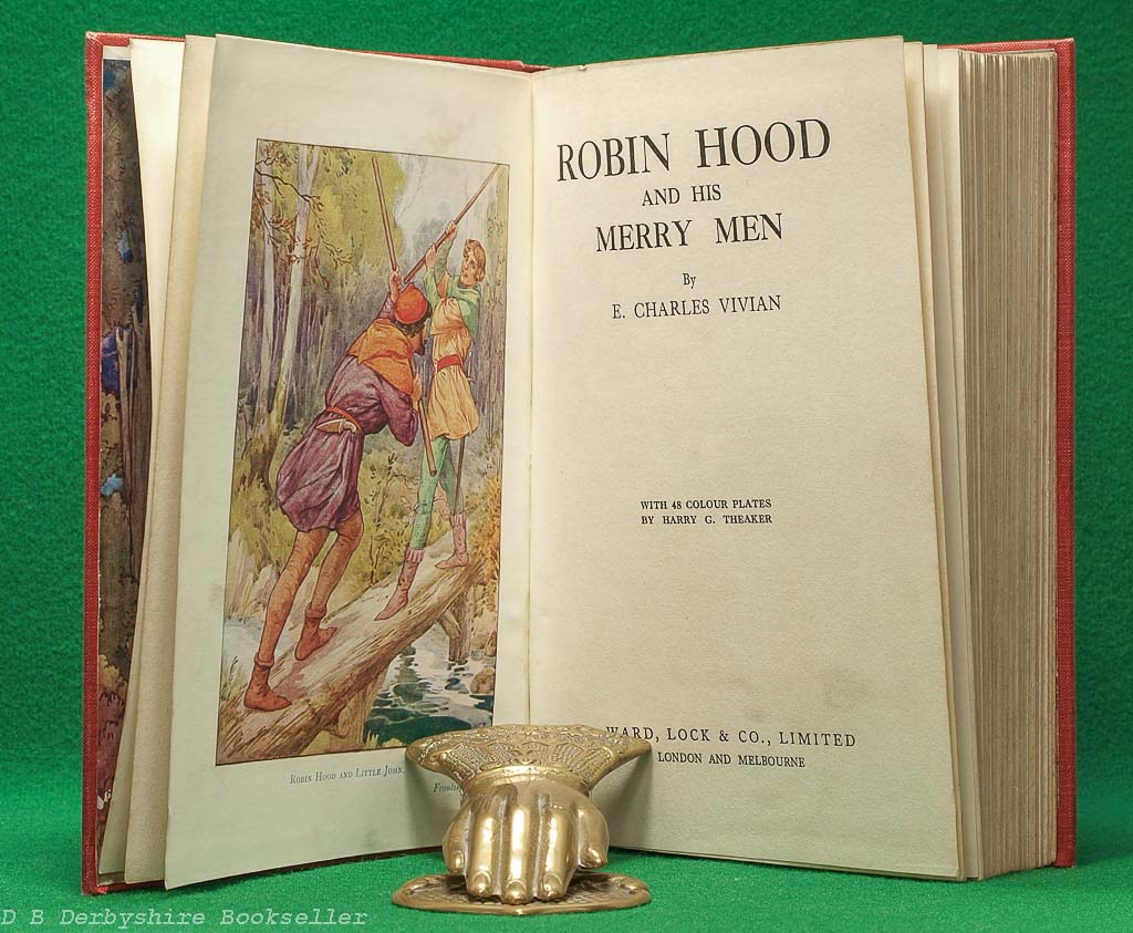 Robin Hood and his Merry Men | E. Charles Vivian | Ward Lock, circa 1928 | illustrated by Harry G. Theaker | Red Cloth
