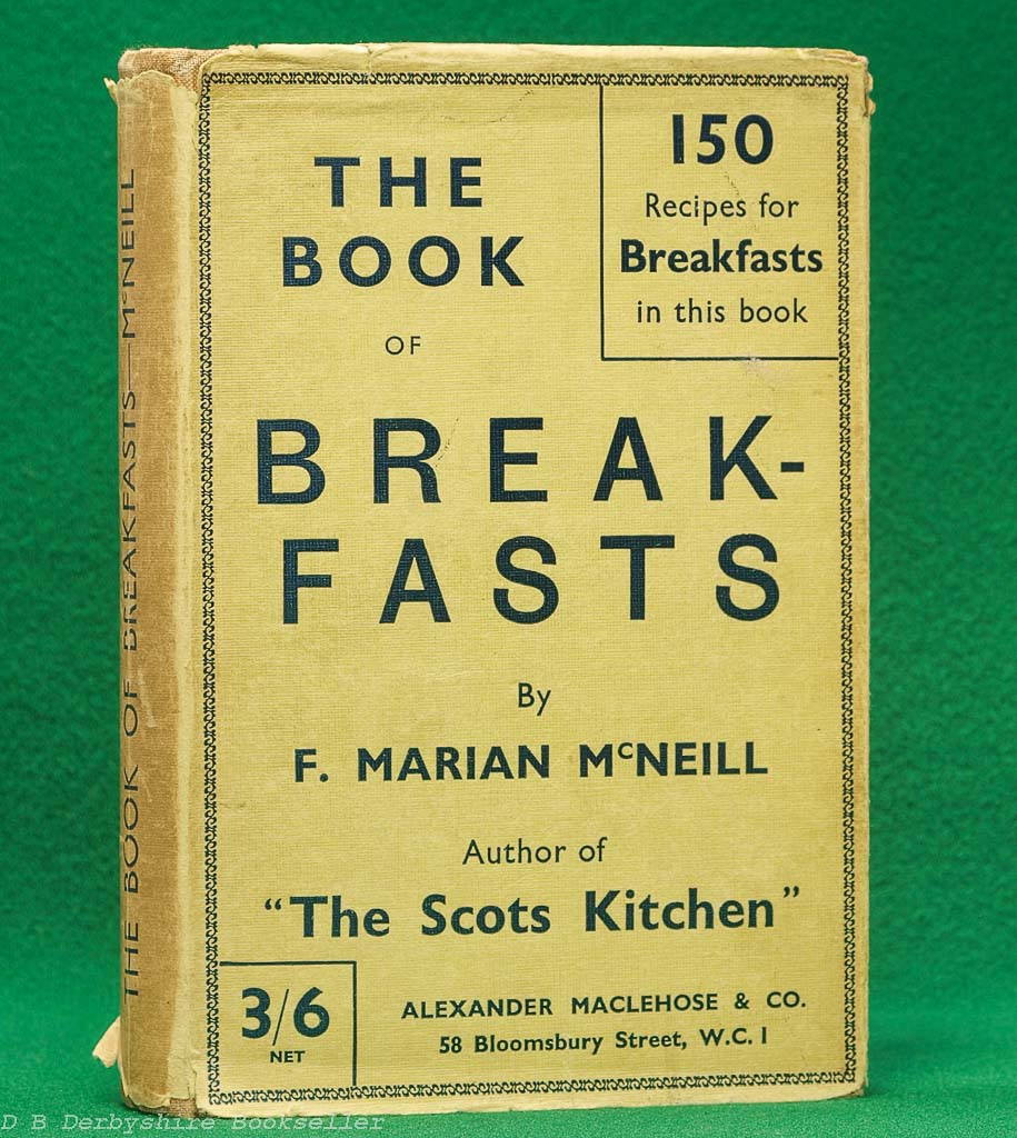 The Book of Breakfasts by F. Marian McNeill (Maclehose, 1932) | with dustwrapper