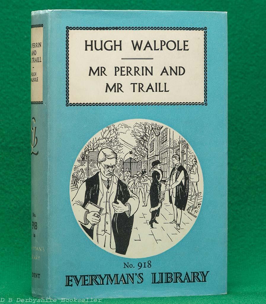 Mr Perrin and Mr Traill   Hugh Walpole   J. M. Dent, 1961   Everyman's Library