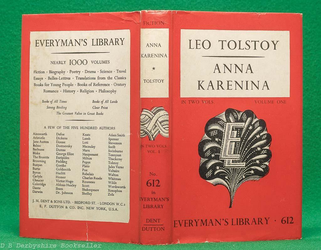 Anna Karenina   Leo Tolstoy   J. M. Dent, reprints 1952 & 1949   Everyman's Library   Two Volumes