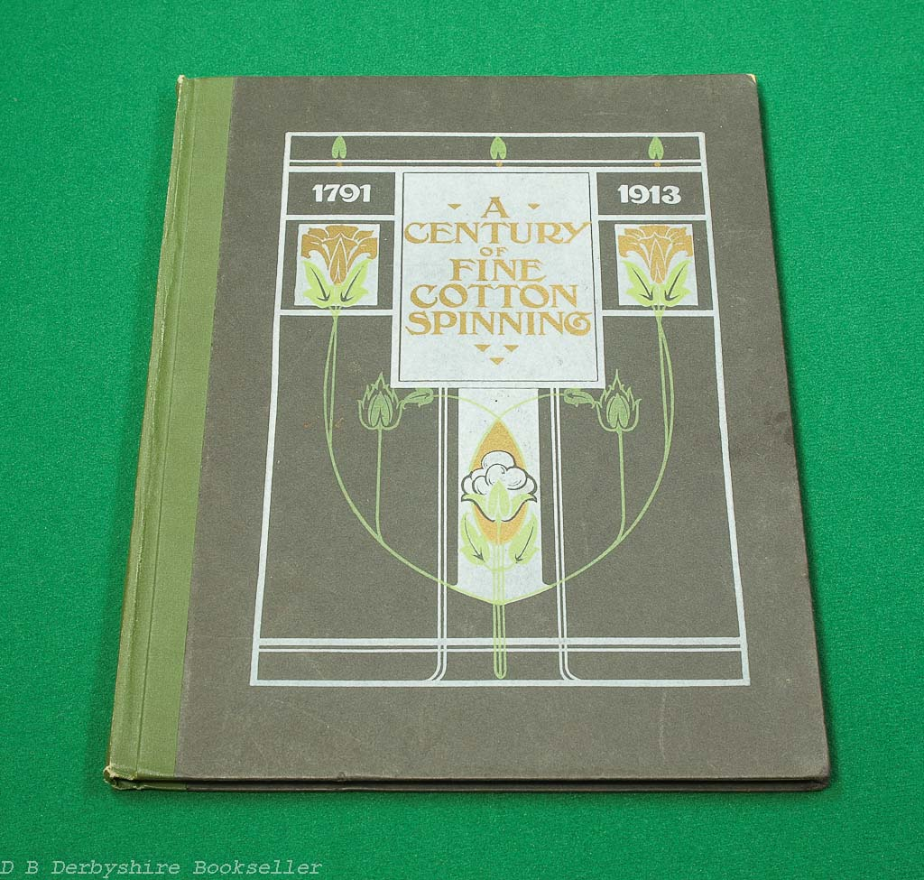 A Century of Cotton Spinning (Manchester: George Falkner & Sons, 1913) | McConnel & Co. Ltd | Ancoats