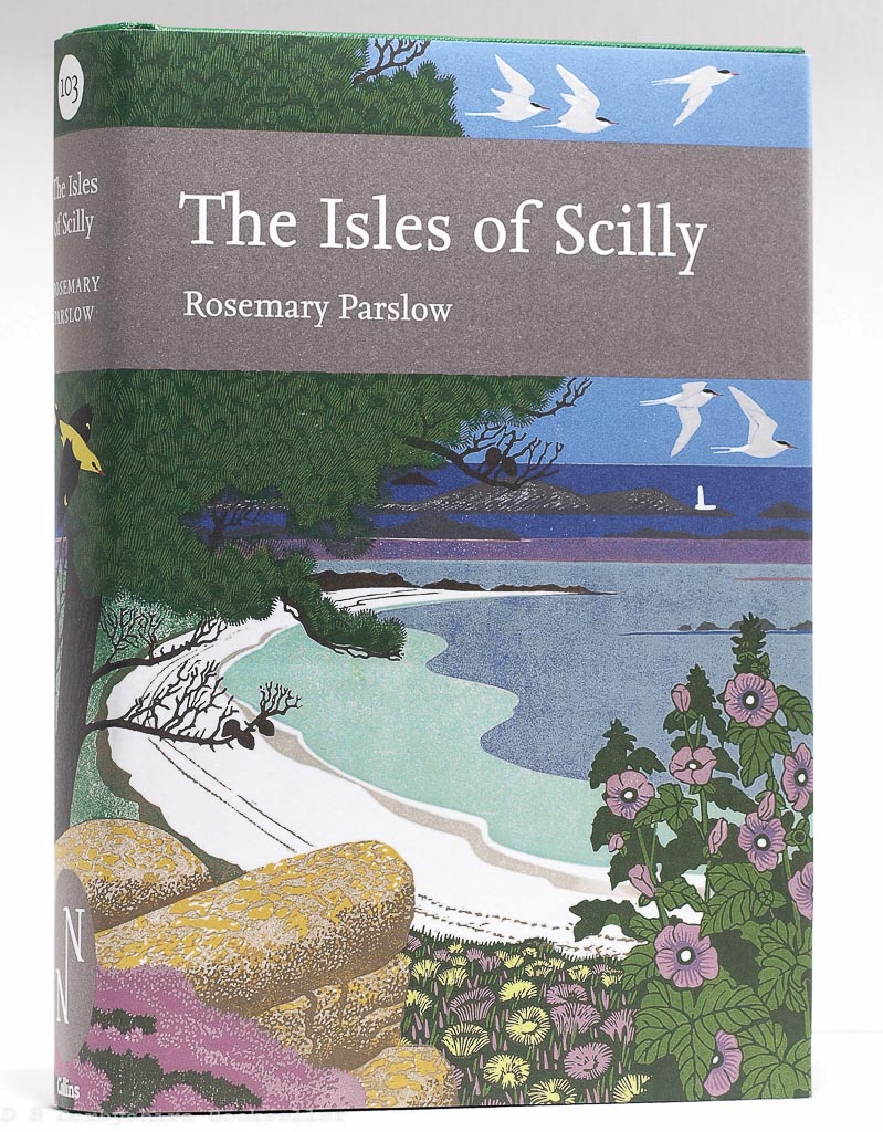 The Isles of Scilly   Rosemary Parslow   Collins, 1st edition 2007   Collins New Naturalist