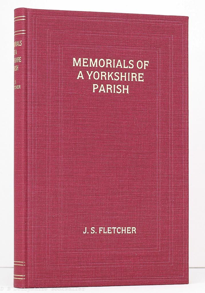Darrington - Memorials of a Yorkshire Parish by J S Fletcher (Old Hall Press, 1993) Facsimile Reprint