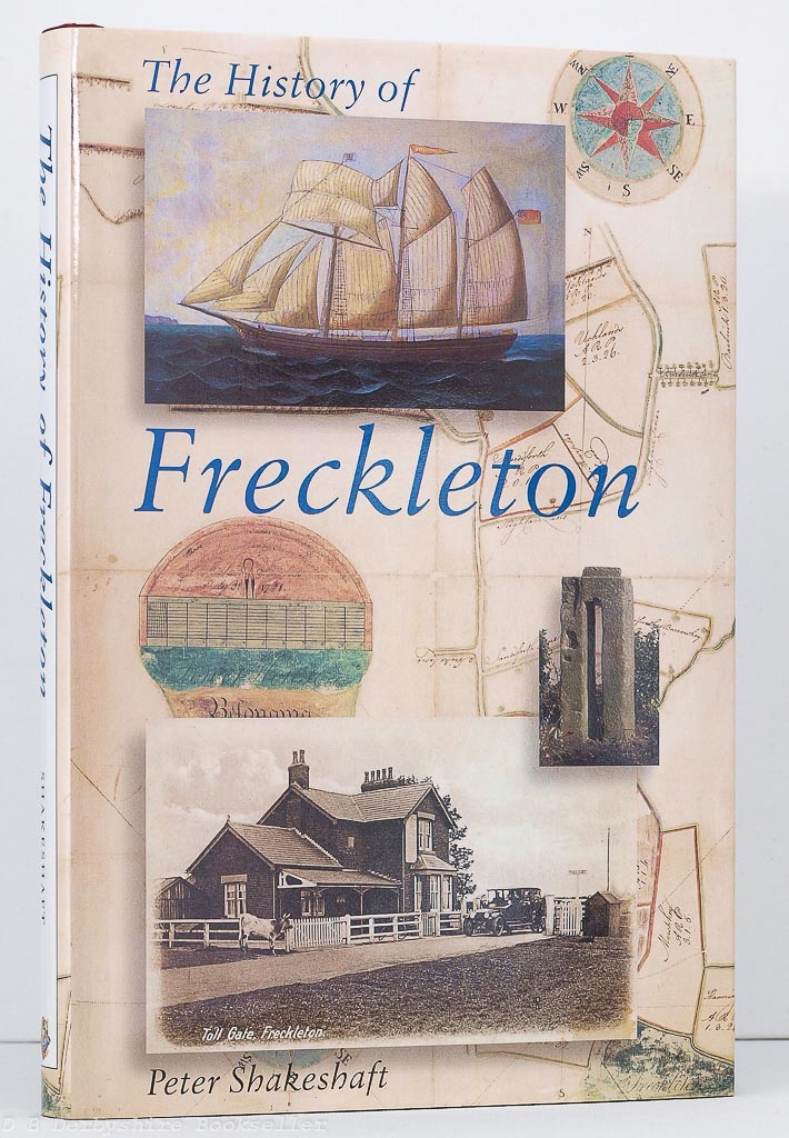 The History of Freckleton by Peter Shakeshaft (Carnegie, 2001)